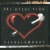 Pál Utcai Fiúk Szerelemharc (CD)