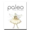 Paleo Paleo ünnepi finomságok