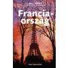Park Könyvkiadó Franciaország - A Lonely Planet útikönyvsorozat alapján