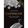 Partvonal Könyvkiadó John Kampfner: Gazdagok - A pénz, a siker és a hatalom 2000 éves története