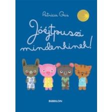Patrícia Geis Jóéjtpuszi mindenkinek! gyermek- és ifjúsági könyv