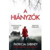 Patricia Gibney A hiányzók