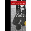 Patrick Modiano MODIANO, PATRICK - NÁSZÚT