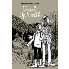 Paul Up North – Michel Rabagliati idegen nyelvű könyv