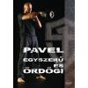 Pavel Tsatsouline PAVEL - EGYSZERÛ ÉS ÖRDÖGI