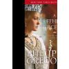 Philippa Gregory GREGORY, PHILIPPA - A FEHÉR HERCEGNÕ