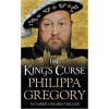 Philippa Gregory GREGORY, PHILIPPA - THE KINGS CURSE (A)