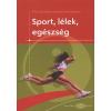 Pikó Bettina Sport, Lélek, Egészség