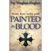 Pip Vaughan-Hughes Painted in Blood