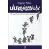 Popper Péter LÉLEKRÁGCSÁLÓK - VÁLOGATÁS POPPER PÉTER LEGJOBB ELŐADÁSAIBÓL
