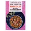 Posta Renáta: Szezonális paleolit ételek