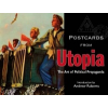 Postcards from Utopia – Andrew Roberts