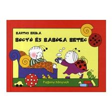 Pozsonyi Pagony Kft.; Print-X-Budavár Kiadó BOGYÓ ÉS BABÓCA BETEG gyermek- és ifjúsági könyv