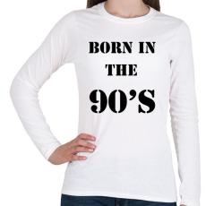 PRINTFASHION 90-ben született - Női hosszú ujjú póló - Fehér
