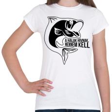 PRINTFASHION A halak hívnak - Női póló - Fehér