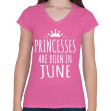 PRINTFASHION A hercegnők júniusban születnek - Női V-nyakú póló - Rózsaszín