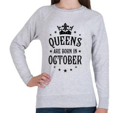 PRINTFASHION A királynők októberben születnek - Női pulóver - Sport szürke