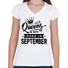 PRINTFASHION A királynők szeptemberben születnek - Női V-nyakú póló - Fehér