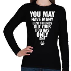 PRINTFASHION A kutyádnak csak egy barátja van! - Női hosszú ujjú póló - Fekete