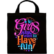 PRINTFASHION A lányok csak szórakozni akarnak - Vászontáska - Fekete
