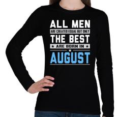 PRINTFASHION A legjobbak augusztusban születnek - Női hosszú ujjú póló - Fekete