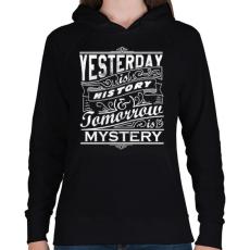 PRINTFASHION A tegnap történelem, a holnap rejtély - Női kapucnis pulóver - Fekete