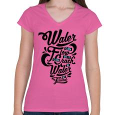 PRINTFASHION A víz a barátom  - Női V-nyakú póló - Rózsaszín