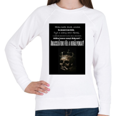 PRINTFASHION Akasszátok föl.png - Női pulóver - Fehér