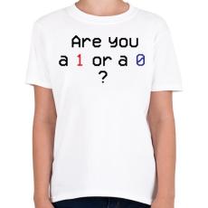PRINTFASHION Are you 1 or 0? - Gyerek póló - Fehér