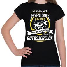 PRINTFASHION Autószerelők - Női póló - Fekete