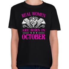 PRINTFASHION Az igazi nő októberben született - Gyerek póló - Fekete