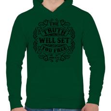 PRINTFASHION Az igazság szabaddá tesz - Férfi kapucnis pulóver - Sötétzöld