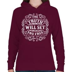 PRINTFASHION Az igazság szabaddá tesz - Női kapucnis pulóver - Bordó