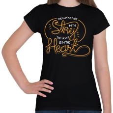 PRINTFASHION Az út nem az égben van, hanem a szívben - Női póló - Fekete