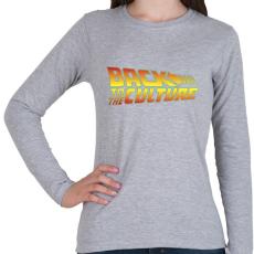 PRINTFASHION Back To The Culture - Női hosszú ujjú póló - Sport szürke