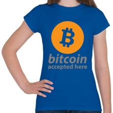 PRINTFASHION Bitcoin elfogadó - Női póló - Királykék