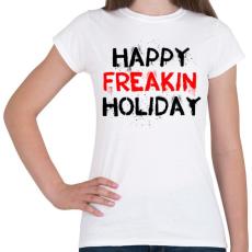 PRINTFASHION Boldog kiba**ott ünnepeket - Női póló - Fehér