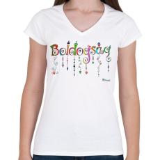 PRINTFASHION Boldogság - Női V-nyakú póló - Fehér