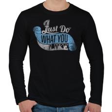 PRINTFASHION Csináld amit szeretsz - Férfi hosszú ujjú póló - Fekete