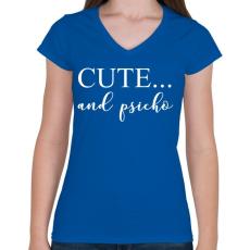PRINTFASHION Cute and psicho. - Női V-nyakú póló - Királykék