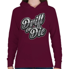 PRINTFASHION Drift or Die - Női kapucnis pulóver - Bordó