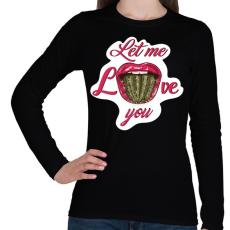 PRINTFASHION Engedd, hogy szeresselek! - Női hosszú ujjú póló - Fekete