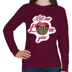 PRINTFASHION Engedd, hogy szeresselek! - Női pulóver - Bordó