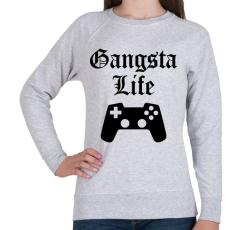 PRINTFASHION Gangsta Life - Női pulóver - Sport szürke