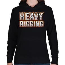 PRINTFASHION Heavy Rigging felirat - Női kapucnis pulóver - Fekete