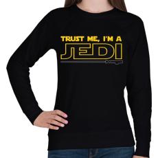 PRINTFASHION Higgy nekem, én egy JEDI vagyok! - Női pulóver - Fekete