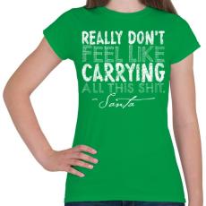 PRINTFASHION Karácsonyi ajándék - Női póló - Zöld