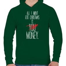 PRINTFASHION Karácsonyra szeretném... - Férfi kapucnis pulóver - Sötétzöld