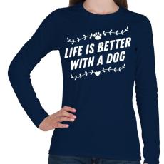 PRINTFASHION Kutyával jobb az élet - Női hosszú ujjú póló - Sötétkék