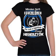 PRINTFASHION Legjobb hegesztő - Női póló - Fekete